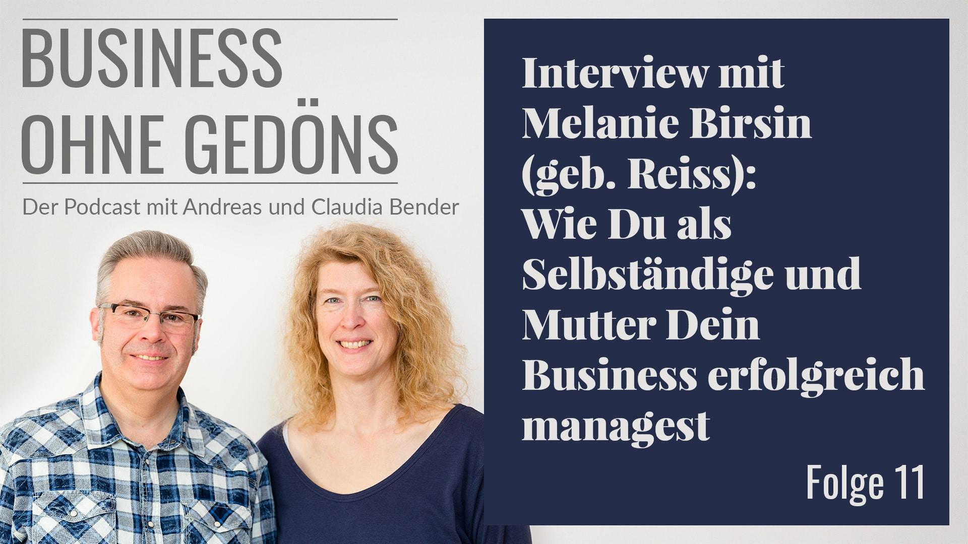 BOG 011 – Interview mit Melanie Birsin (geb. Reiss): Wie du als Selbständige und Mutter Dein Business erfolgreich managest