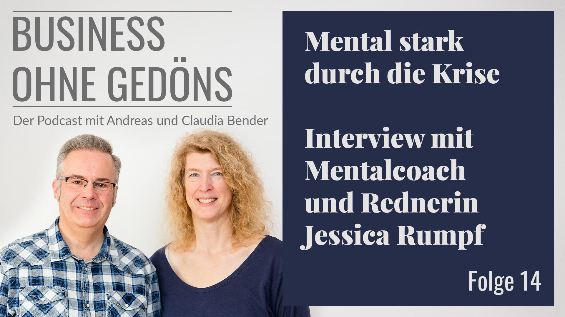 """BOG 014 – """"Mental stark durch die Krise"""" mit Mental Coach und Rednerin Jessica Rumpf"""